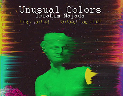 VISUALS FOR(UNUSUAL COLORS ) - February project /2018