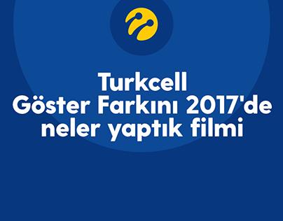 Turkcell Göster Farkını 2017'de Neler Yaptık Filmi