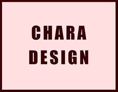 CHARA DESIGN
