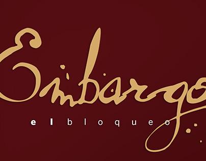 EMBARGO ( El Bloqueo)