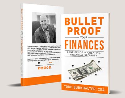 Bullet Proof Your Finances