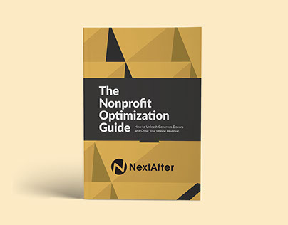NextAfter: The Nonprofit Optimization Guide