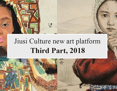 Jiusi Culture New Art Platform,2018. Part Three