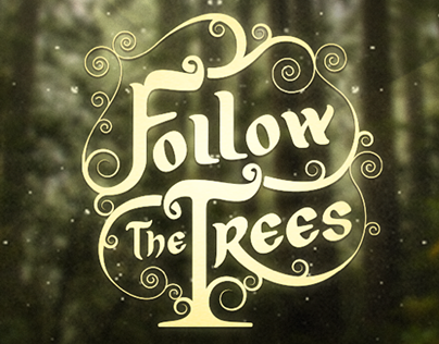 Follow The Trees - Production Company