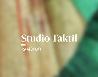 Studio Taktil Reel 2020