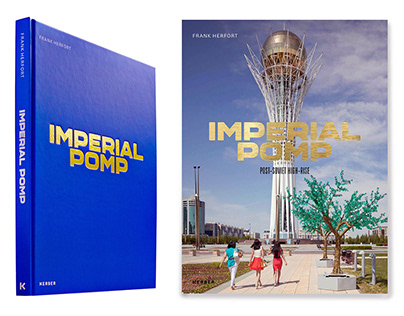 "Book "" IMPERIAL POMP - POST SOVIET HIGH-RISE"""