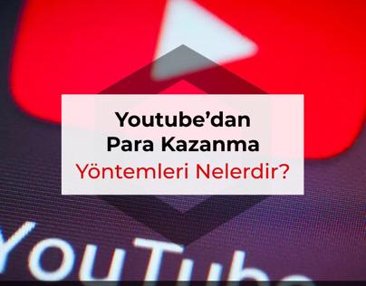 YouTube'dan Para Kazanma Yöntemleri