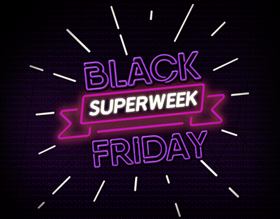 Campanha Black Friday Superweek
