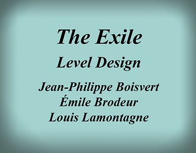 The Exile, Level Design