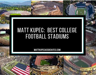 Matt Kupec: Best College Football Stadiums
