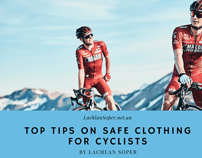 Top Tips on Safe Clothing for Cyclists