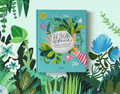 Belleza Orgánica, manual ilustrado de cosmética natural