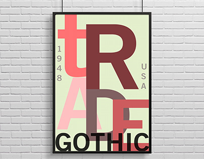 Trade gothic poster