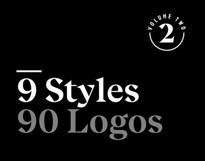 9 Styles, 90 Logos : Volume 2