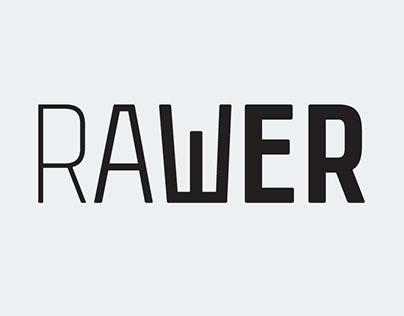 Rawer font