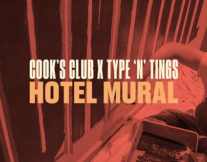 Cook's Club x Type 'N' Tings Mural
