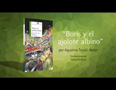 BOOKTRAILER: Boris y el ajolote albino