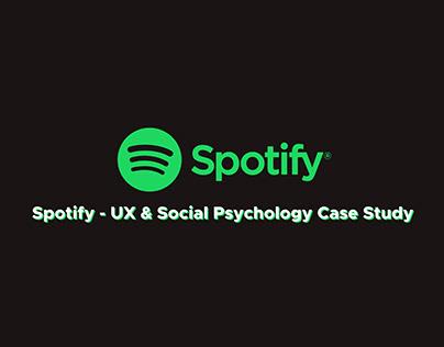 Spotify - UX & Social Psychology Case Study