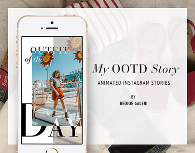 My OOTD Story Animated Instagram Stories