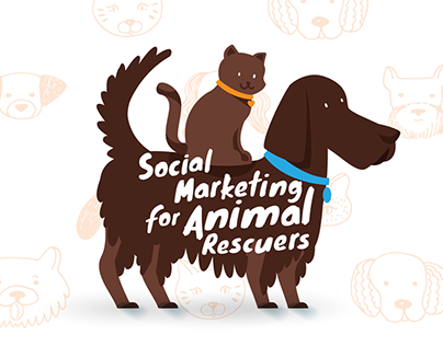 Social Marketing for Animal Rescuers