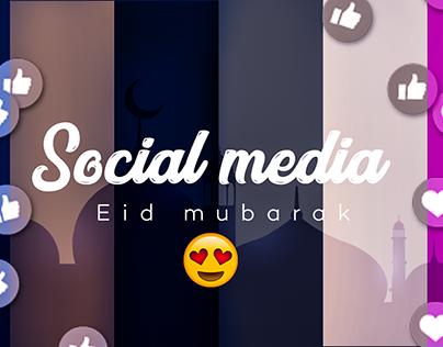 Social media(Eid Mubarak)