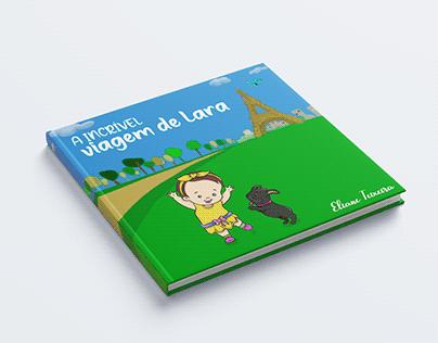 Livro Infantil: A incrível viagem de Lara