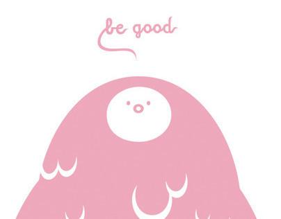 be good, screenprint