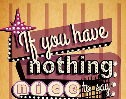 If you have nothing nice to say...
