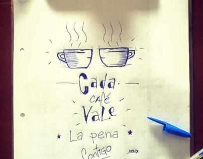 Cada café, es mejor contigo