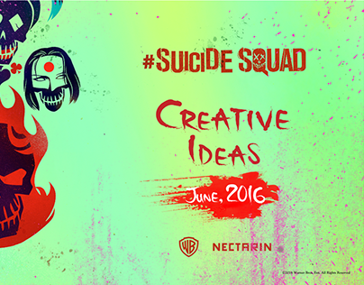 Suicide Squad Creative Ideas. Nectarin Agency