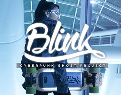 BLINK | CYBERPUNK GHOST