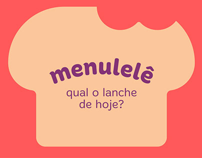 Menulelê - Snacks saudáveis para crianças