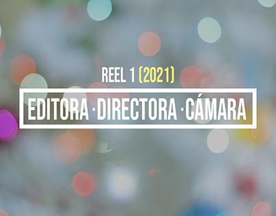 Reel 1 como Editora / Directora / Cámara