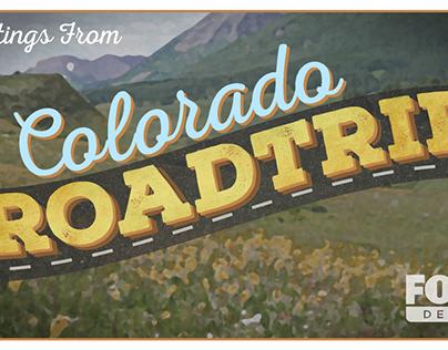 Colorado Roadtrip-FOX31 Denver July Sweeps