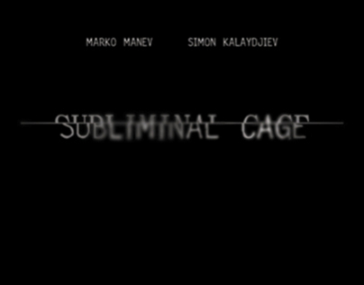 Subliminal Cage