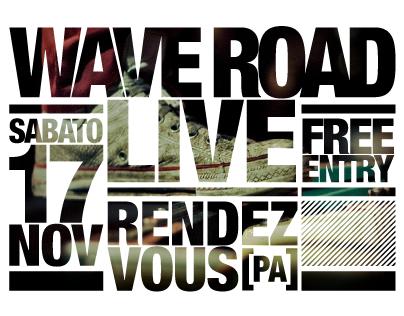 Wave Road Live