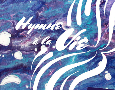 "Affiche ""Hymne à la vie"""