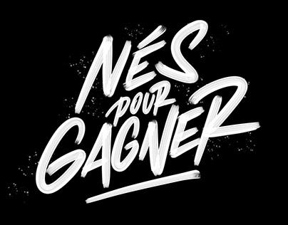 NÉS POUR GAGNER