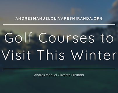 Golf Courses to Visit This Winter