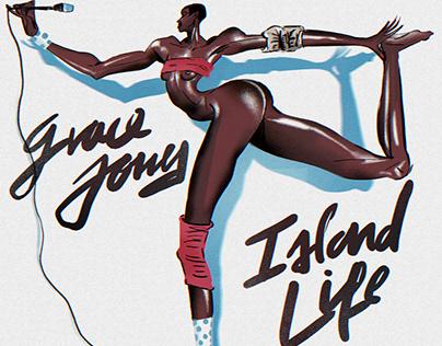 Grace Jone's Island Life