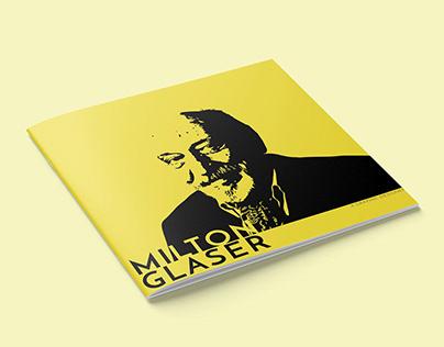 Biography Tribute: Milton Glaser