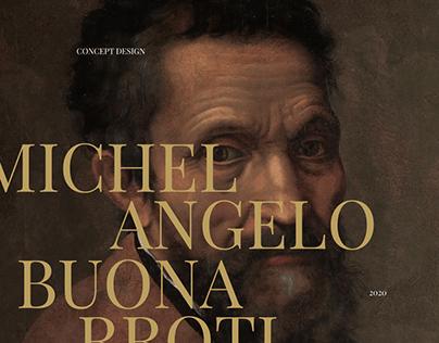 Michelangelo Buonarroti — Concept Design
