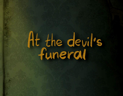 At the devil's funeral