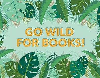 Go Wild For Books Campaign