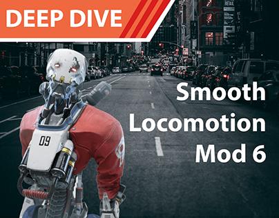 Deep Dive - Smooth Locomotion Mod 6