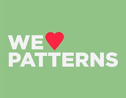We love patterns