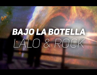 Bajo la botella - videoclip