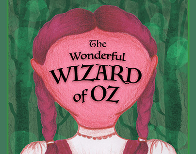 """The Wonderful Wizard of Oz"" - Redesigned Book Jacket"