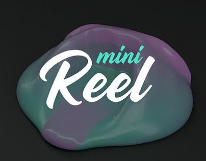 Mini Reel