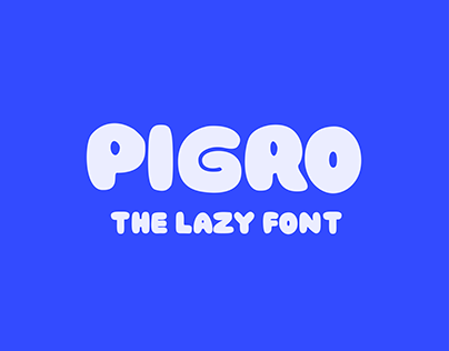 Pigro | The Lazy Font